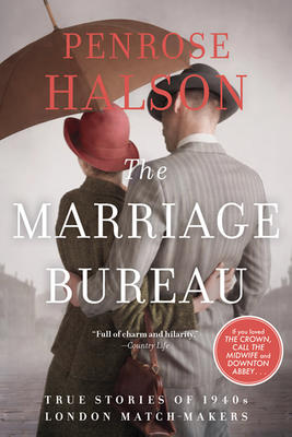 "The Marriage Bureau"" by Penrose Halson – Books On Beechwood"